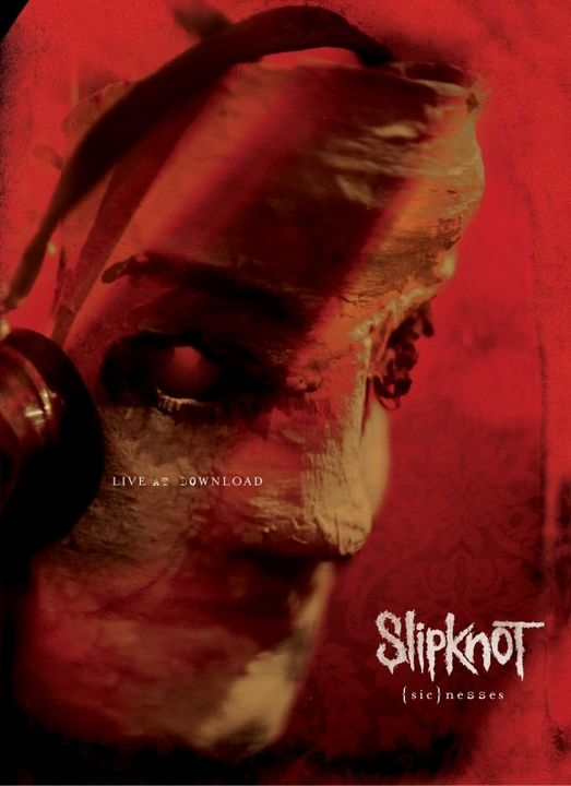 Slipknot: (sic)nesses (LIVE AT DOWNLOAD) DVD